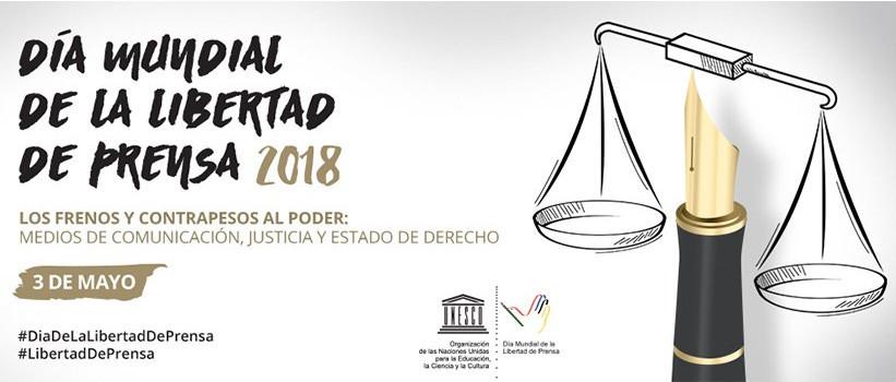 """""""Los frenos y contrapesos al poder: medios de comunicación, justicia y estado de derecho"""", es el tema por el 25º aniversario del Día Mundial de la Libertad de Prensa."""