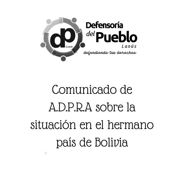 Comunicado de ADPRA sobre la situación en el hermano país de Bolivia.