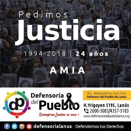 AMIA : 24 años después, seguimos pidiendo justicia