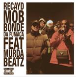 Recayd Mob Feat. Murda Beatz - Bonde da Fumaça - Mixing