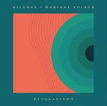 Gilsons Feat Mariana Volker - Devagarinho - Mixing