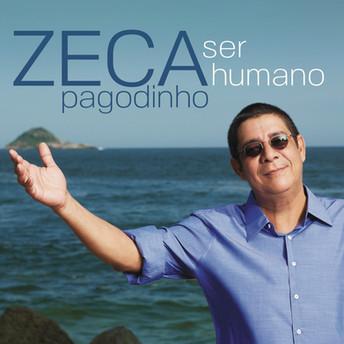 Zeca Pagodinho - Ser Humano - Recording