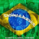Detonautas, Gabriel O Pensador - Racismo é Burrice - Mixing