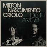Milton Nascinmento e Criolo - Existe Amor - Recording