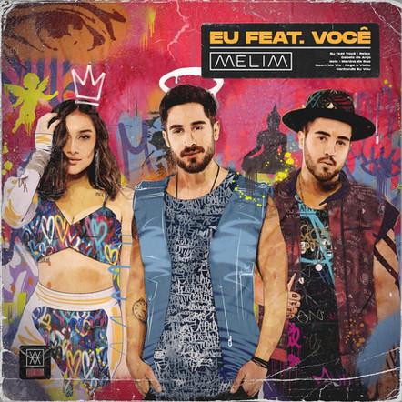 Melim - Eu Feat. Você - Recording/Mixing
