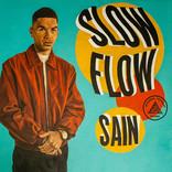 Sain - Slow Flow - Mixing