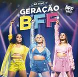 BFF Girls - Geração BFF - Mixing