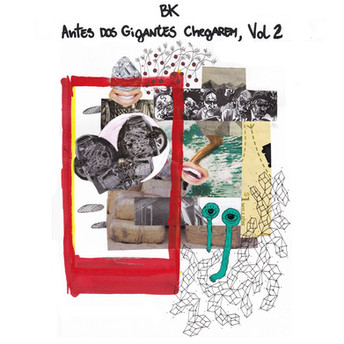 BK'- Antes dos Gigantes Chegarem Vol. 2 - Mixing