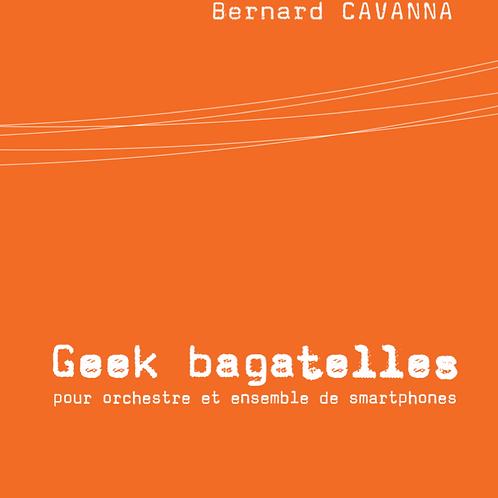 Geek Bagatelles
