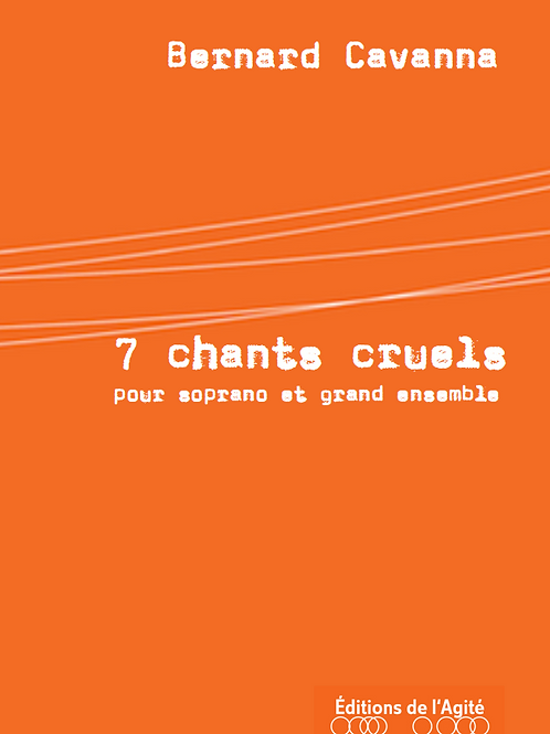 Sept chants cruels