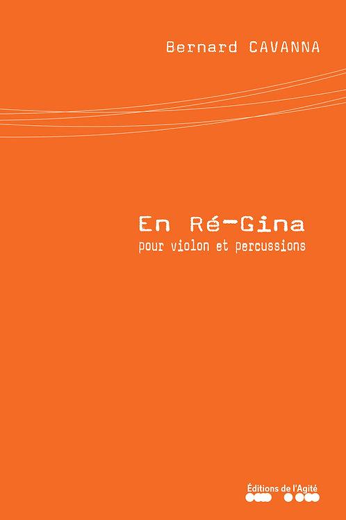 En Ré-Gina, pour violon et percussions