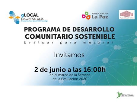 Panel: Programa de Desarrollo Comunitario Sostenible. EVALUAR PARA MEJORAR