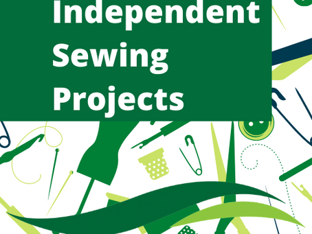 Independent Sewing Projects