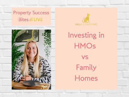 Investing in HMOs vs Family Homes