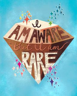 I Am Aware That I Am Rare