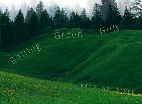 Raymond Revel - Rolling Green Hills