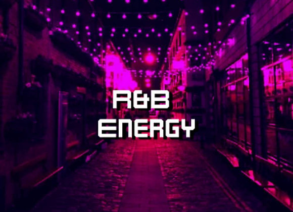R&B Energy Playlist
