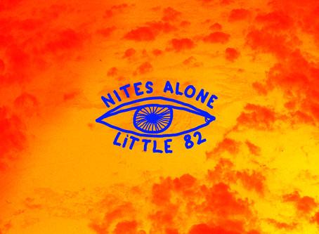Nites Alone - Little 82
