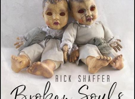 Rick Shaffer - Broken Souls