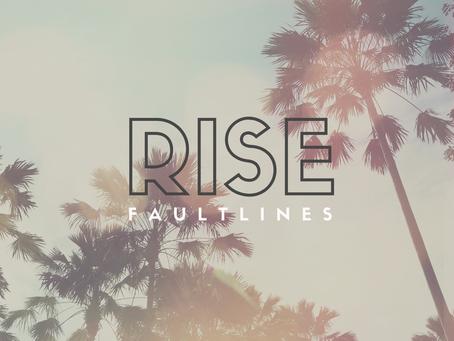 Faultlines - Rise