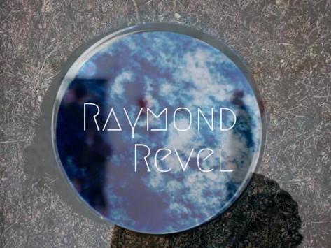 Raymond Revel - Ourselves
