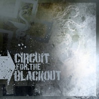 Circuit For The Blackout - Self titled CD