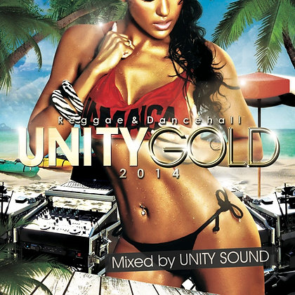 Unity Gold 2014 CD (Dancehall) CD $5.99 / DL $2.99