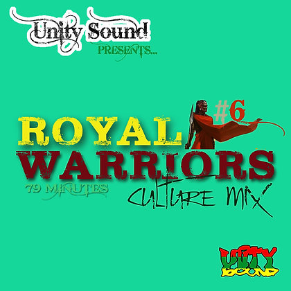 Royal Warriors 6 (Culture Mix) CD $5.99 / DL $2.99