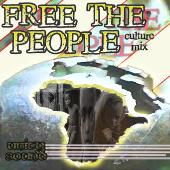 Free the People (Culture Mix) CD $4.99 / DL $2.99
