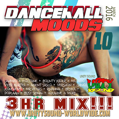 Dancehall Mood 10 (DH Mix) CD $7.99 or DL $3.99
