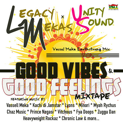 [Single Mp3] Legacy Mekas x Unity Sound Mixtape 2020