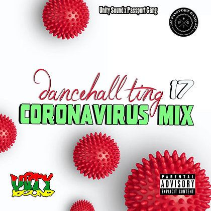Dancehall Ting v17 - Corona Virus Mix 2020