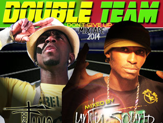 """Unity Sound presents G Whizz x Formila One """"Double Team - Don't Give Up"""" Mixtape"""