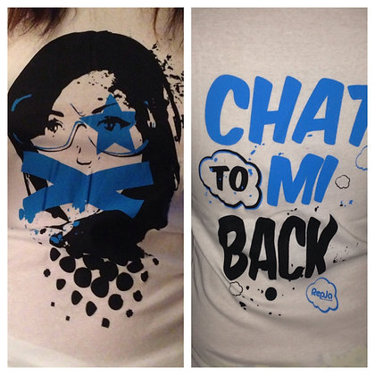 "REPJA ""Chat To Mi Back* Ladies T"