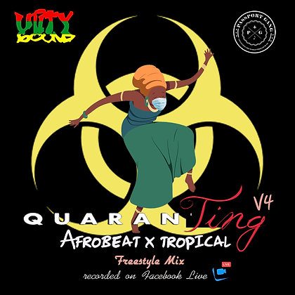 QuaranTing v4 - Afrobeats & Tropical Mix 2020
