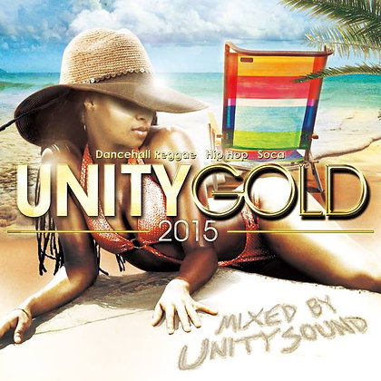 Unity Gold 2015 (DH Mix) CD $5.99 / DL $2.99