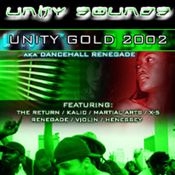 Unity Gold 2002 (Dhall Mix) CD $4.99 / DL $2.99
