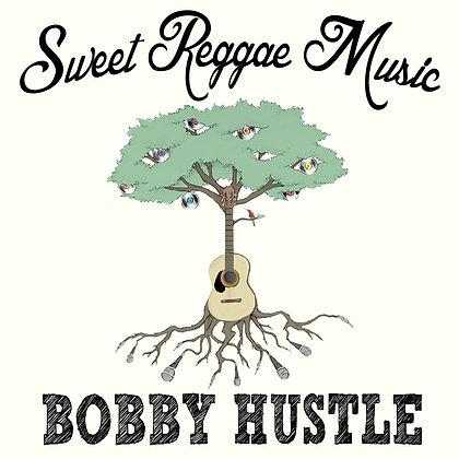 Bobby Hustle Sweet Reggae Music CD 13.99 / CD Only