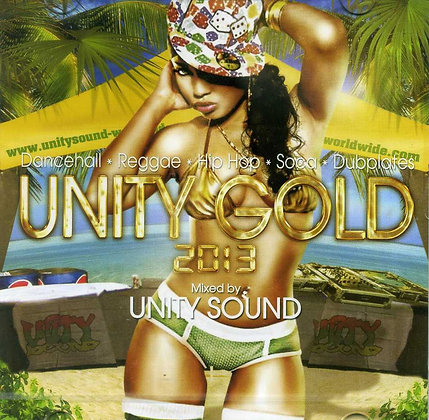 Unity Gold 2013 CD (All Mix) CD $9.99 / DL $2.99
