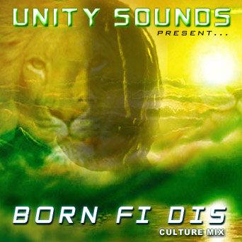 Born fi Dis (Culture Mix) CD $4.99 / DL $2.99