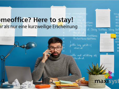 Homeoffice? Here to stay!