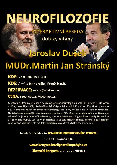 BESEDA NEUROFILOZOFIE S MUDr. Martinem Janem Stránským (srpen 2020)