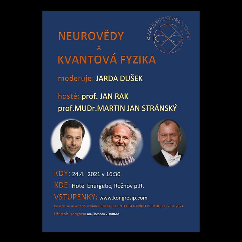 BESEDA : Neurofilozofie a Kvantová fyzika