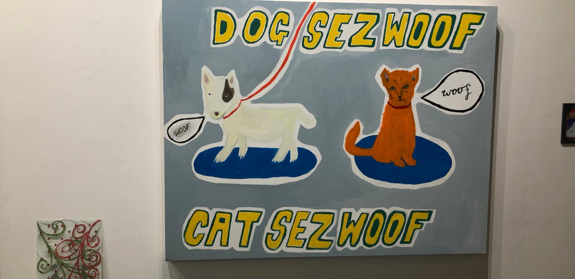 Dog Sez Woof Cat Sez Woof