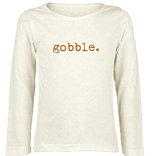"""Gobble"" Long Sleeve"
