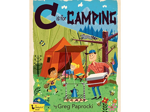 C Is for Camping Hardcover Book