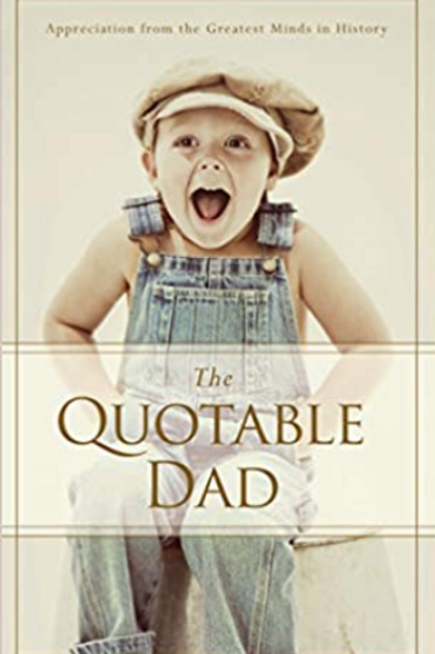 The Quotable Dad Book