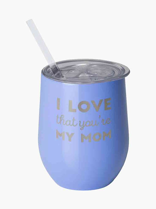 Love That You're My Mom 12oz Swig Stemless Wine Cup