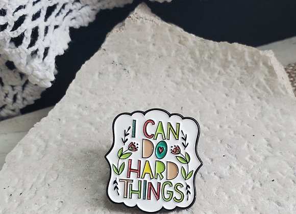 I Can Do Hard Things Pin