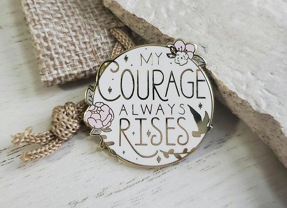 Courage Enamel Pin